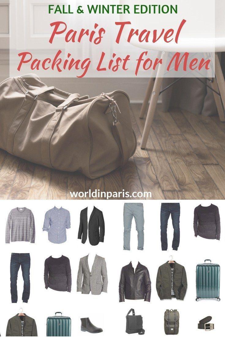 Paris Packing List For Men Fall Winter 2020 2021 World In Paris Packing List For Travel Paris Travel Paris Packing List