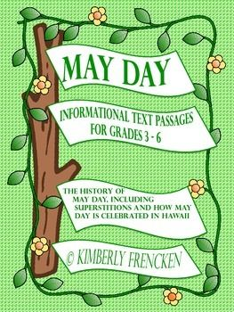 Teach your students about the history of May Day in Great Britain, the continental United States, and Hawaii and how each celebration varies.  Your students will be actively engaged with the interesting text, silly superstitions, and fun printables.   *****************************************************************************Informational Text Included:The History of May Day and May Day SuperstitionsMay Day in…