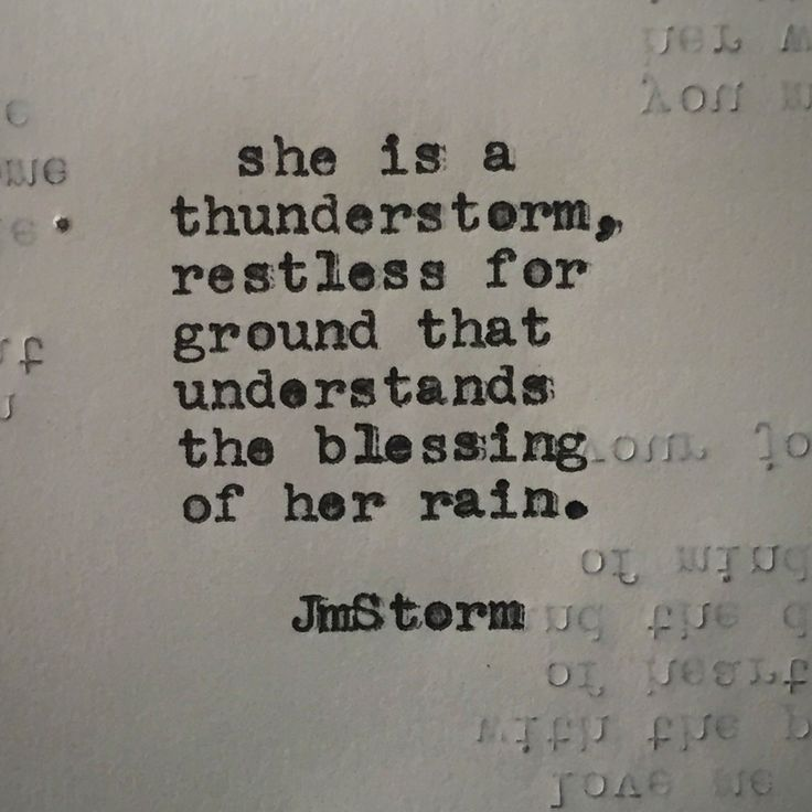 She is a thunderstorm
