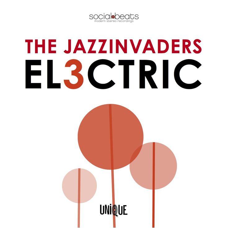 "Jazzinvaders ""El3ctric"" (Remixes - digital only)"