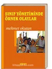 Sınıf Yönetiminde Örnek Olaylar