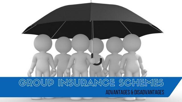 Group #Insurance Schemes: Top 15 Advantages & Disadvantages