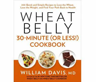 Wheat Belly  30_Minute (or Less) Cookbook