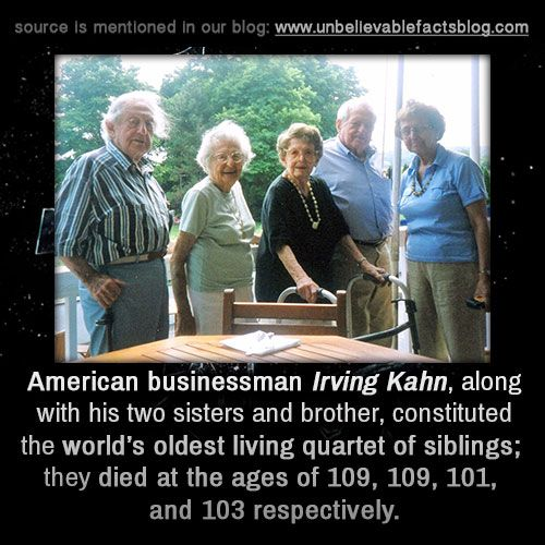American businessman Irving Kahn, along with his two sisters and brother, constituted the world's oldest living quartet of siblings
