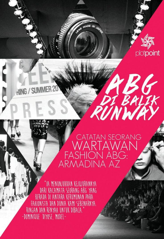 Abg di Balik Runway by Armadina AZ.