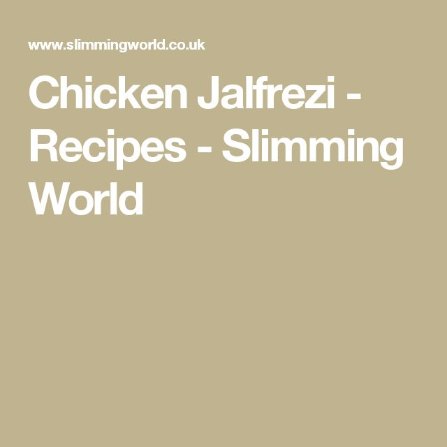 Chicken Jalfrezi - Recipes - Slimming World
