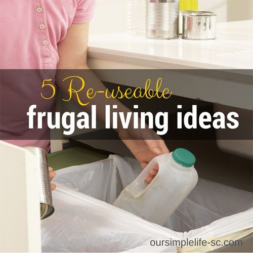 5 Re-useable Frugal Living Ideas - One of my favorite go-to books is  The Complete Tightwad Gazette. I never get tired of reading through the pages and pages of frugal living ideas. http://oursimplelife-sc.com #frugalliving Frugal Living Ideas Frugal Living Tips #frugal