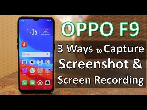 OPPO F9: 3 Ways to Capture Screenshot and Screen Recording | Mobile