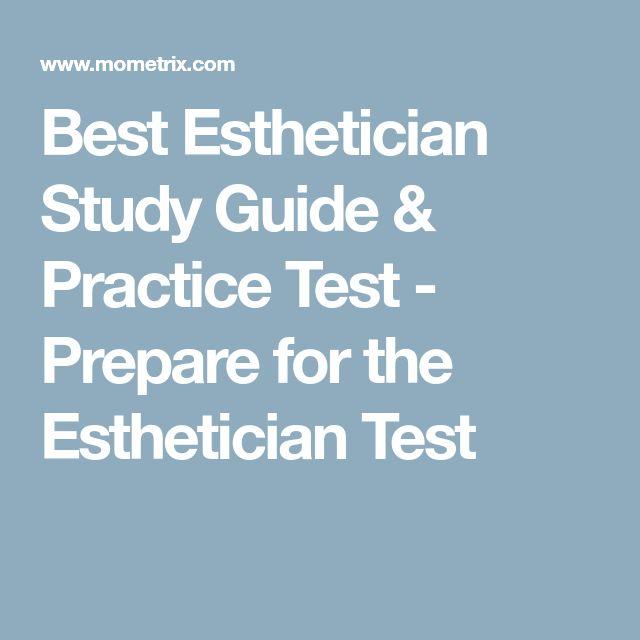 Best Esthetician Study Guide & Practice Test - Prepare for the Esthetician Test