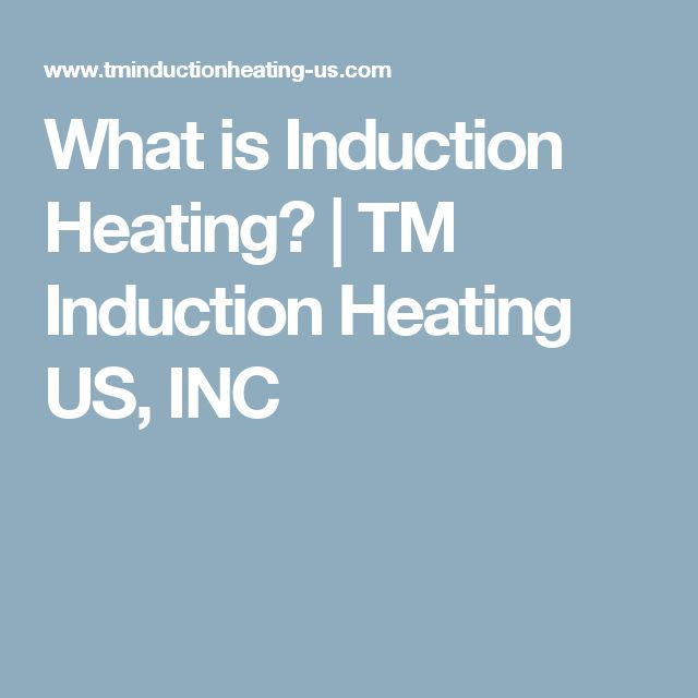 What is Induction Heating? | TM Induction Heating US, INC