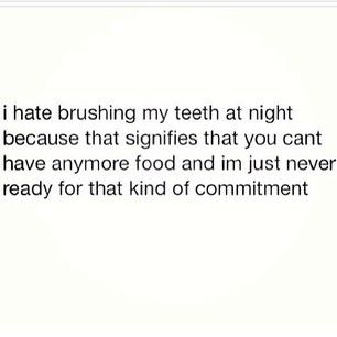 You have SERIOUS commitment issues… | 24 Things Only Girls Who Are Constantly Hungry Will Understand