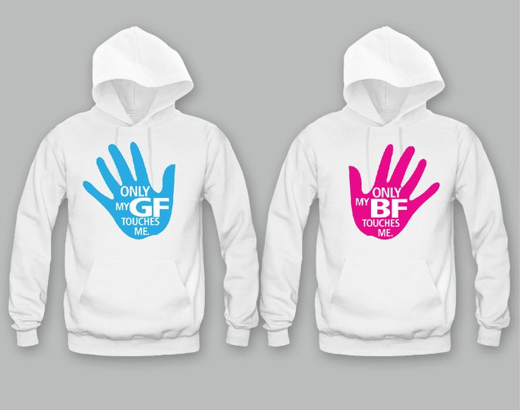 Only My GF Touches - Only My BF Touches Me Unisex Couple Matching Hoodies