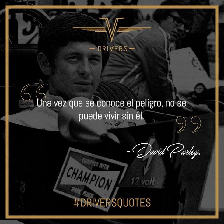 Hoy en #DiversQuotes; #DavidPurley, un extraordinario piloto cuyo temperamento y valor le granjearon un lugar en la historia de la #F1.    #Drivers #DriversChile #Cars #Quotes #Fórmula1 #F1 #CarLovers #Miniaturas #AutosAEscala #Herramientas #Limpieza & #Detailing #Santiago #Chile