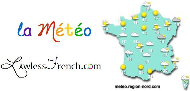 Weather - Understanding French weather terms is useful for deciding what to wear, planning what to do, and, of course, making small talk. http://www.lawlessfrench.com/vocabulary/weather/