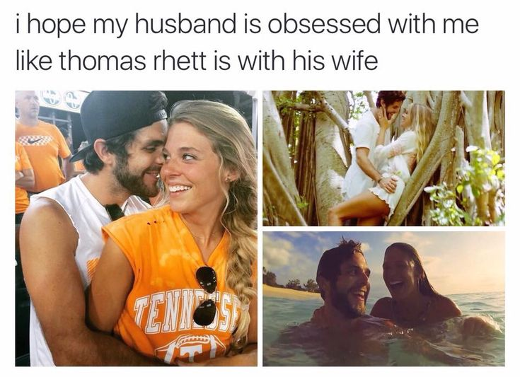 I hope my husband is obsessed with me like Thomas Rhett is with his wife