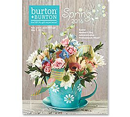 Spring Catalog 2016: Easter, Mother's Day, Administrative Professionals Week #burtonandburton