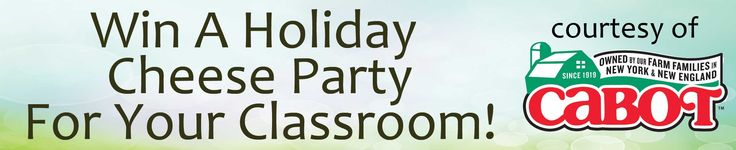 Educators! You can win a holiday cheese party for your classroom grades 3-7. Great lesson plans here.