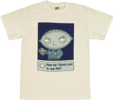 Family Guy Stewie Griffin Block You in Real Life Mens T-Shirt XX-Large #TheFamilyGuy #FamilyGuy #Family_Guy #Stewie #Peter Griffin