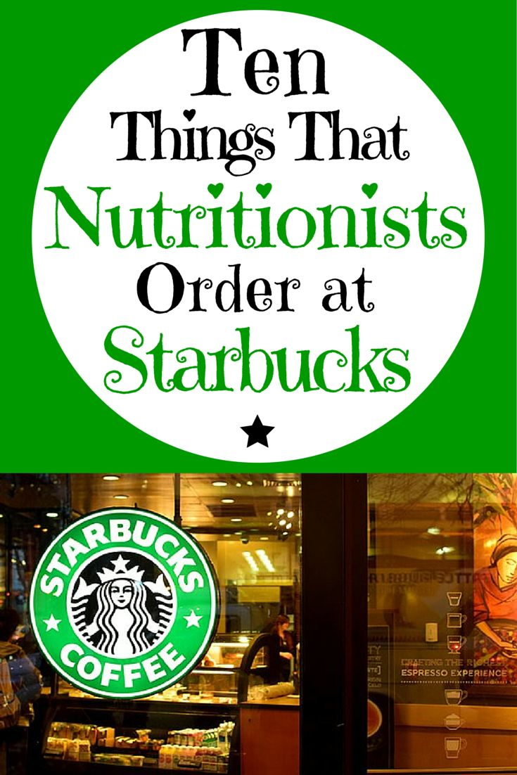 10 Things Nutritionists Order at Starbucks: Get your caffeine boost, without the crash #caffeine #starbucks #nutrition #whattoorder | everydayhealth.com