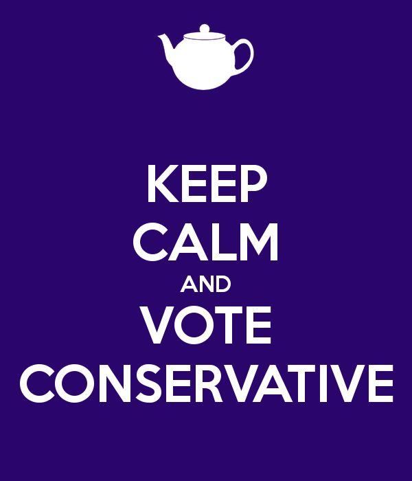 'KEEP CALM AND VOTE CONSERVATIVE' Poster