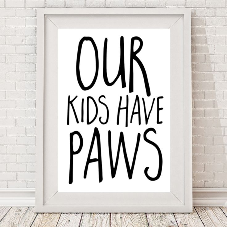 Our kids have paws print | hardtofind.