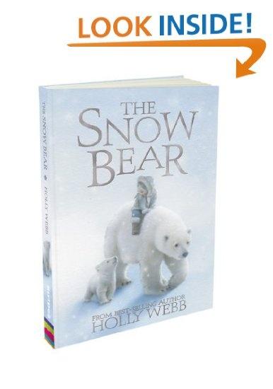 The Snow Bear by Holly Webb