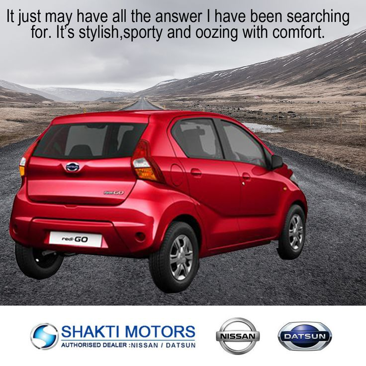 It just may have all the answer I have been Searching for. It's #Stylist, #Sporty and Oozing with comfort. #Datsun #RediGO ShaktiNissan : https://goo.gl/pyjP7j #ShowRoom in #NaviMumbai #MyCar #Drive #DatsunCar #ShaktiNissan #NissanCar