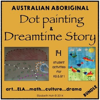 This Australian Aboriginal Dot Painting and Dreamtime Story BUNDLE contains 14 fun and simple activities for Kindergarten/Grade 1 students to incorporate literacy, math and cultural studies with art and drama. This bundle combines 2 packs together:Australian Aboriginal Dot Painting: Art, ELA, Math and CultureAustralian Aboriginal Dreamtime Story: How the Birds got their Songs and ColorsAustralian Aboriginal Dot Painting 1.Dot painting with printed dots included that add up to 100.2.Math…