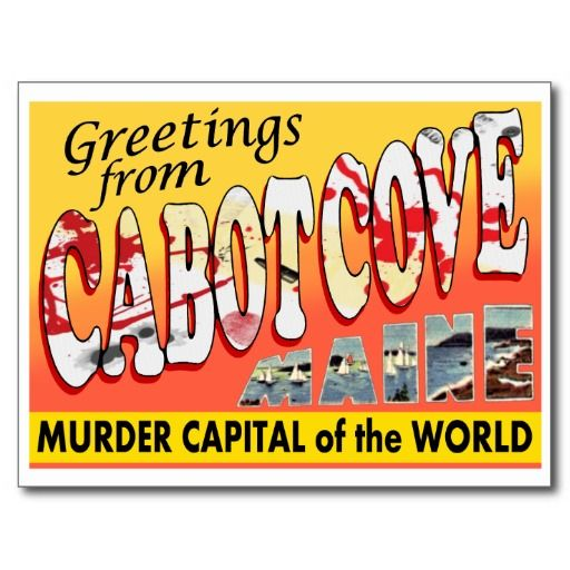 Greetings From Cabot Cove, Maine Postcard