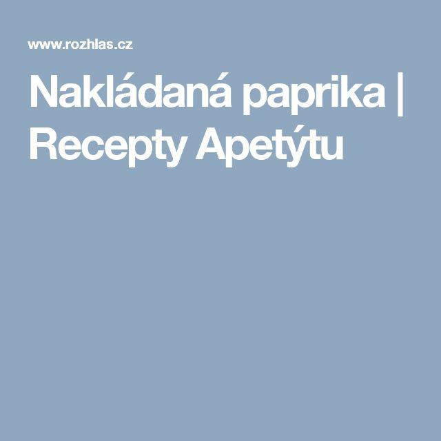 Nakládaná paprika   Recepty Apetýtu
