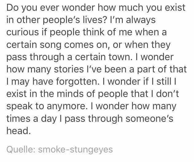 I wonder how many times a day I pass through someone's head.