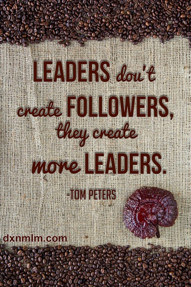 Motivational quote for leaders.  #leadership #business #motivation #inspiration #quote #mlm #success #networking