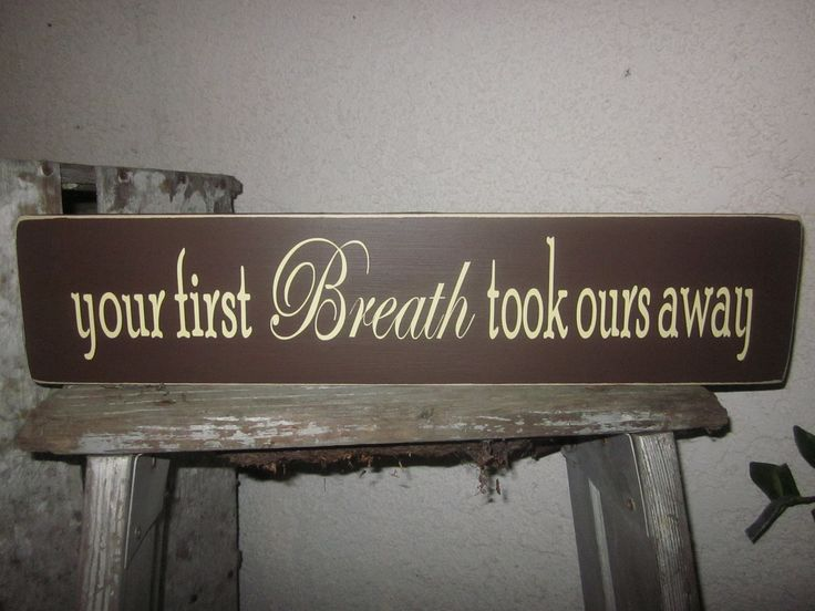 designer fashion Your first Breath took ours away  Wooden Sign for Nursery Baby Room Baby Shower Gift