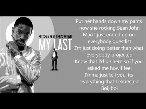 My Last lyrics - Big Sean Feat. Chris Brown