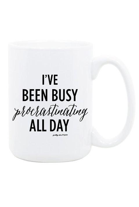 Iu0027ve Been Busy Procrastinating All Day Mug  Inspirational   Busy   Hustle    Office   Work Hard   Coffee Mug   Tea   Gift