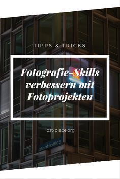 Verbessere deine Fotografie-Skills, in dem du ein Fotoprojekt startest und durchziehst! Fotoprojekt Ideen gibt es einige im Netz - aber du musst die Projekte so sehen, wie du sie gerne hättest. Hast du Lieblingsmotive? Dann fotografiere diese!
