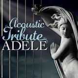 An Acoustic Tribute to Adele [CD], 29322237