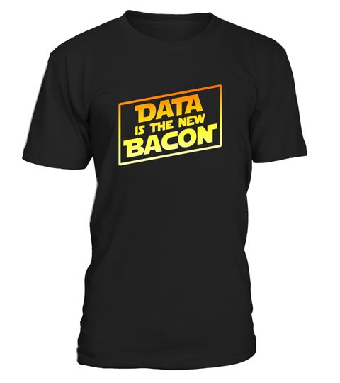 """# Data Is The New Bacon Analyst Scientist T-Shirt .  Special Offer, not available in shops      Comes in a variety of styles and colours      Buy yours now before it is too late!      Secured payment via Visa / Mastercard / Amex / PayPal      How to place an order            Choose the model from the drop-down menu      Click on """"Buy it now""""      Choose the size and the quantity      Add your delivery address and bank details      And that's it!      Tags: Data, Big Data, Analytics, Business…"""