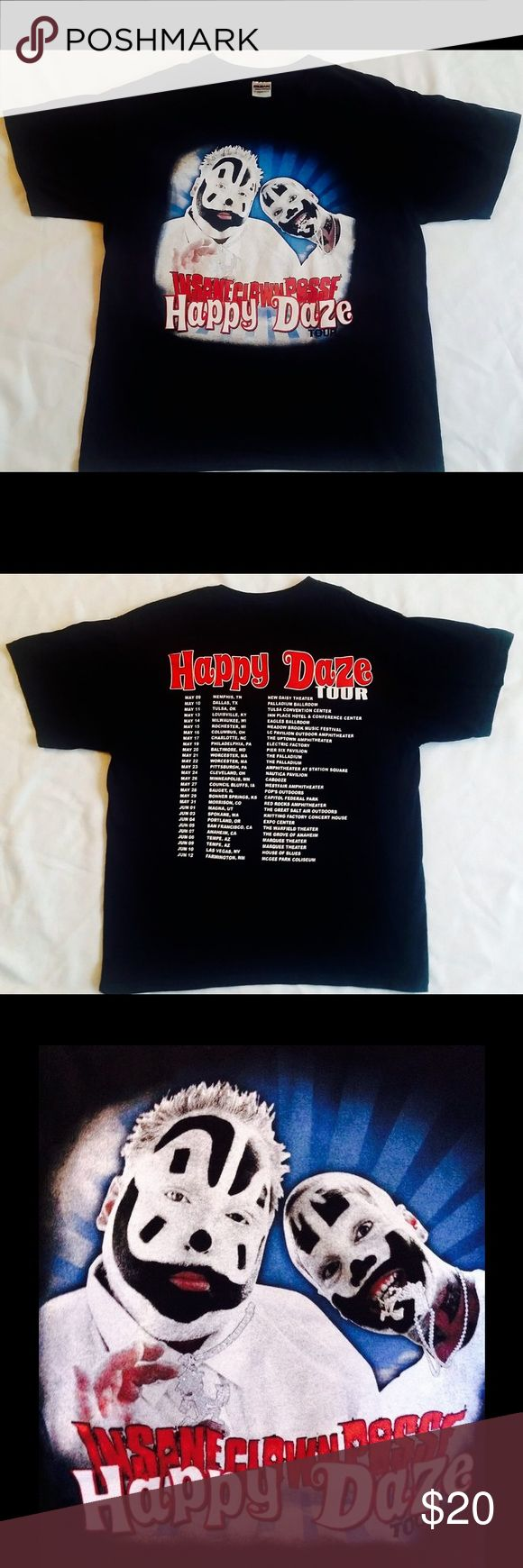 Insane Clown Posse Concert  HAPPY DAZE TOUR INSANE CLOWN POSSE HAPPY DAZE TOUR SHORT SLEEVE T-SHIRT.  Printed on a Gildan Ultra Cotton Tee  100% Cotton  Used once for the concert, GREAT CONDITION LIKE NEW. Tour Concert  Shirts Tees - Short Sleeve