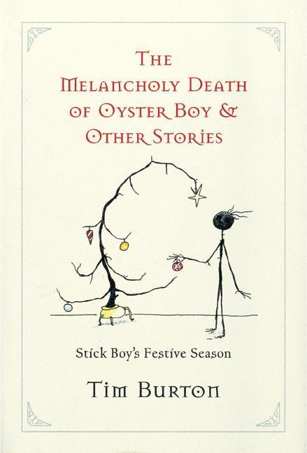 #melancholy death of oyster boy #tim burton #book