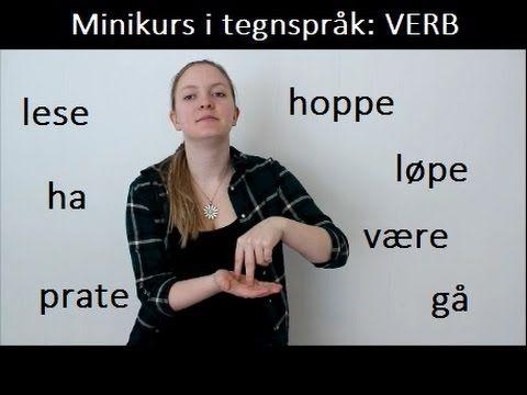 Minikurs i tegnspråk: verb (#15)