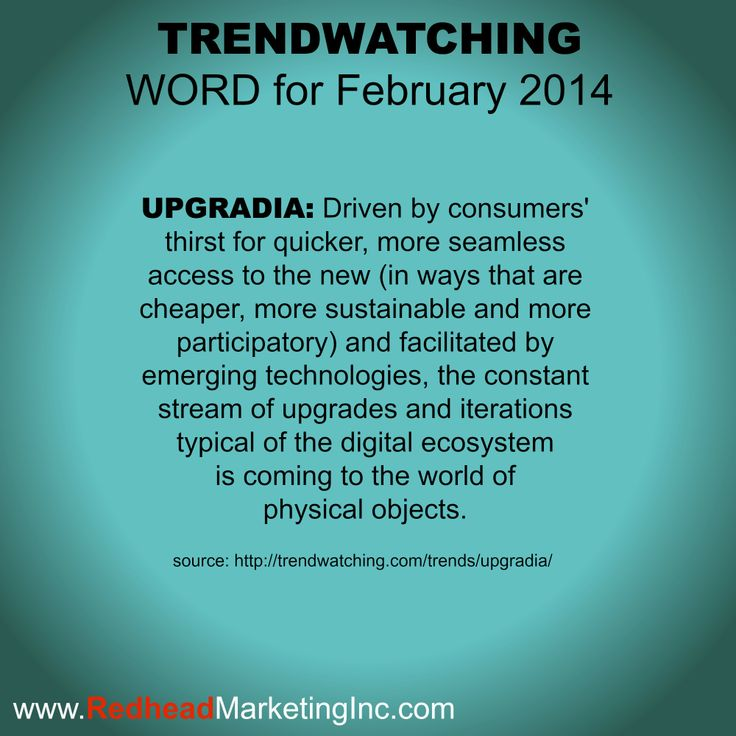 "Trendwatching Word for February ""Upgradia"""