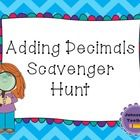 Students will solve 10 adding decimal problems (through the thousandths) as they complete a scavenger hunt around the room. Directions for hunt are...