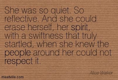 ...when she knew the people around her could not respect it. #INTJ
