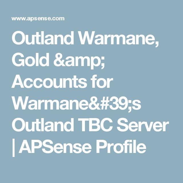 Outland Warmane, Gold & Accounts for Warmane's Outland TBC Server | APSense Profile