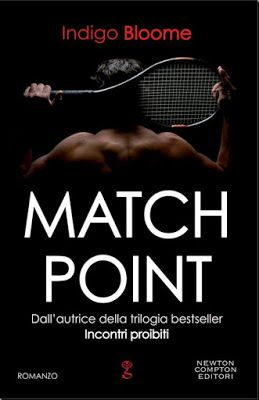 Leggere Romanticamente e Fantasy: Anteprima: MATCH POINT di Indigo Bloome