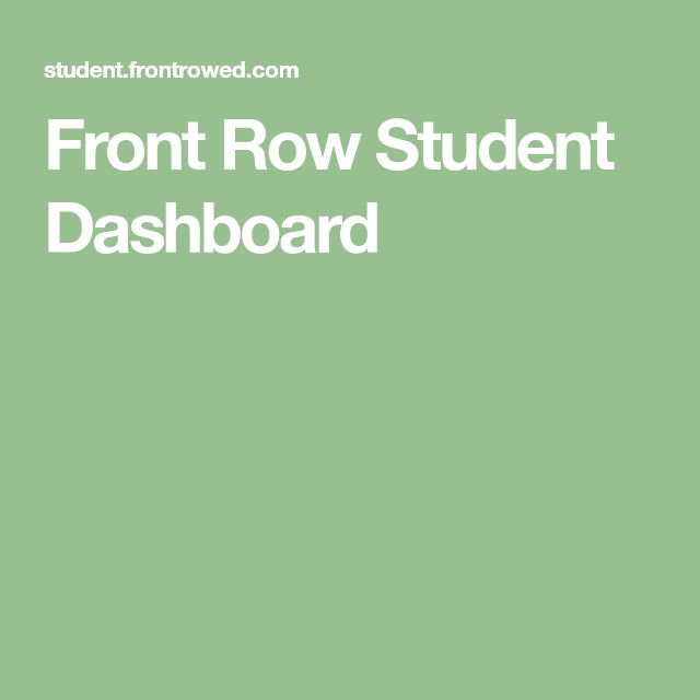 Front Row Student Dashboard