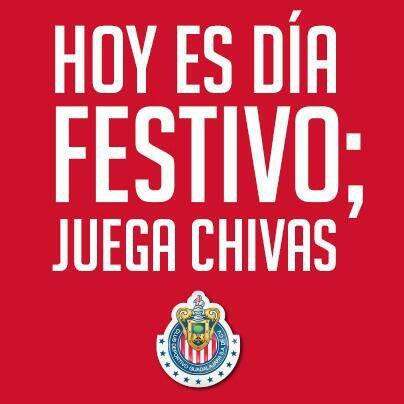 Chivas Hoy Es Dia Festivo