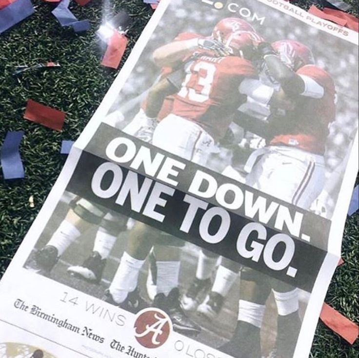 """""""One Down, One To Go"""" - headline from the Peach Bowl victory of Alabama over Washington 24 - 7"""