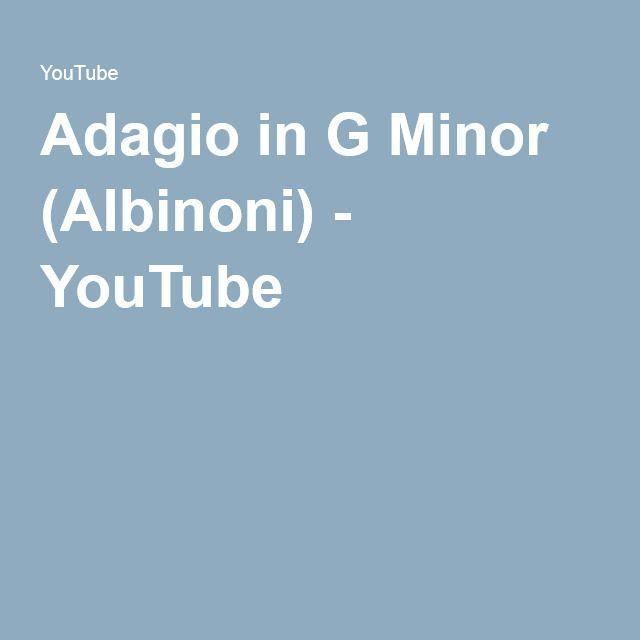 Adagio in G Minor (Albinoni) - YouTube